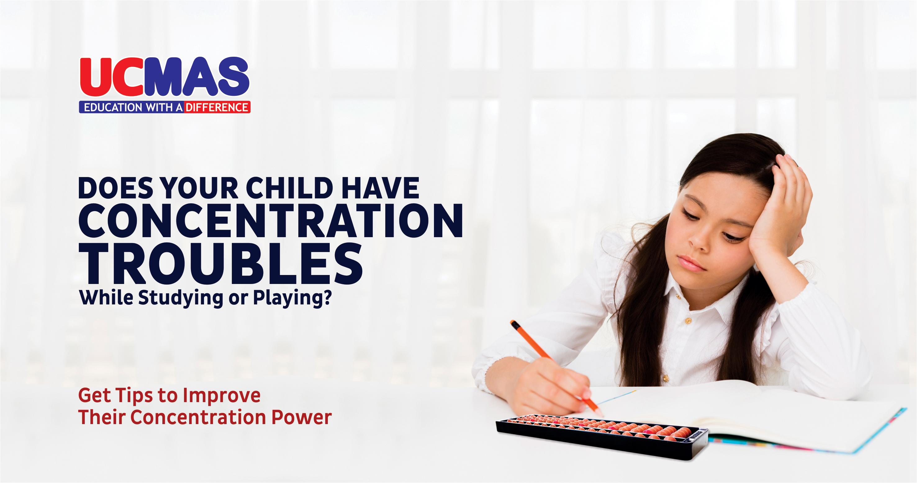 Explore different ways including Abacus for kids to develop your child's concentration power. Blog by UCMAS India Child Development Program.