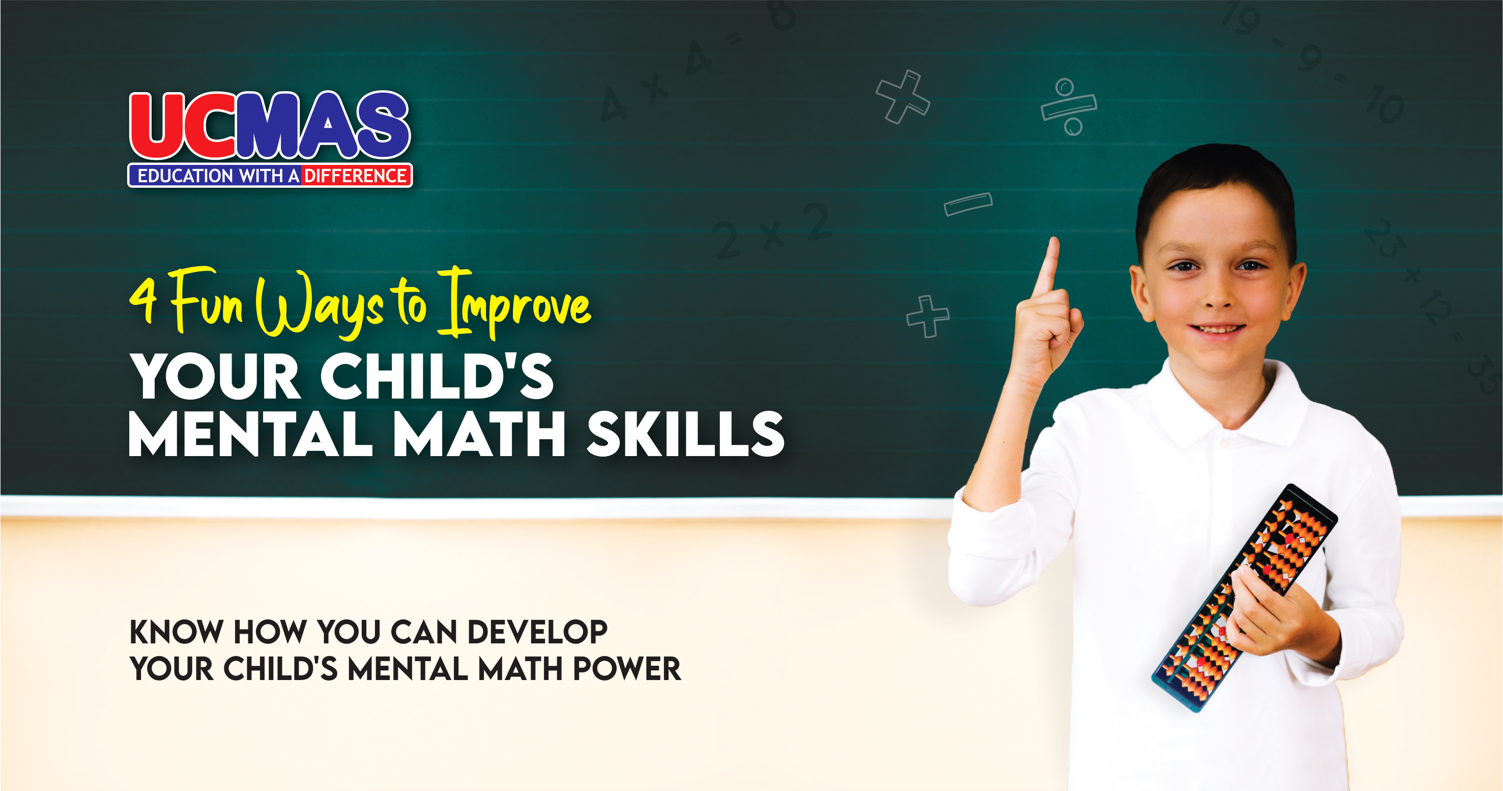 Know interesting ways to develop a child's mental math skills. Visit UCMAS mental math classes where children learn mental arithmetic using Abacus.