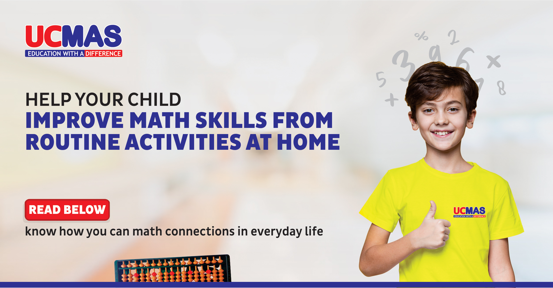 Enhance your child's mental math skills with the help of daily routine activities. Blog by UCMAS India – Mental Math Classes for children.